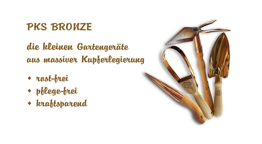 PKS-Bronze – die kleinen Gartengeräte