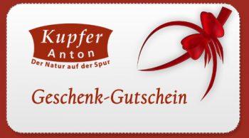 Kupfer-Anton OHG - Geschenk-Gutscheine